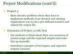 project modifications cont d