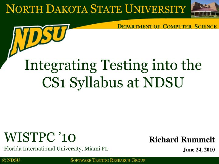Integrating Testing into the