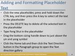 adding and formatting placeholder text