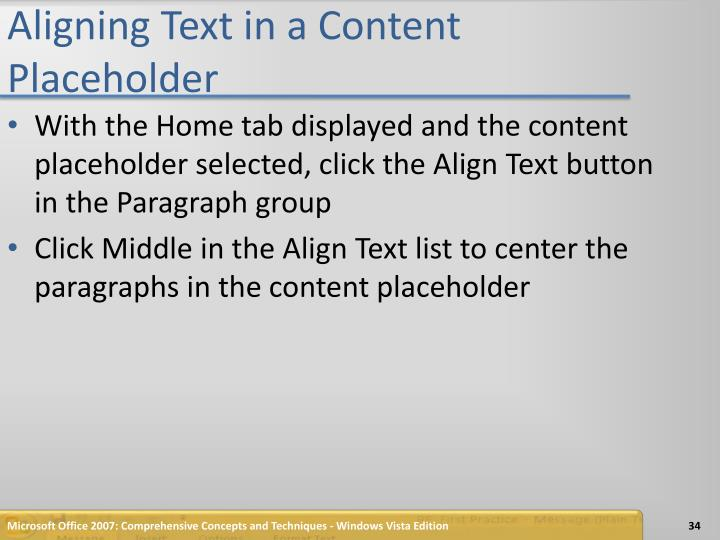 Aligning Text in a Content Placeholder