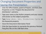 changing document properties and saving the presentation