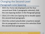 changing the second level paragraph line spacing