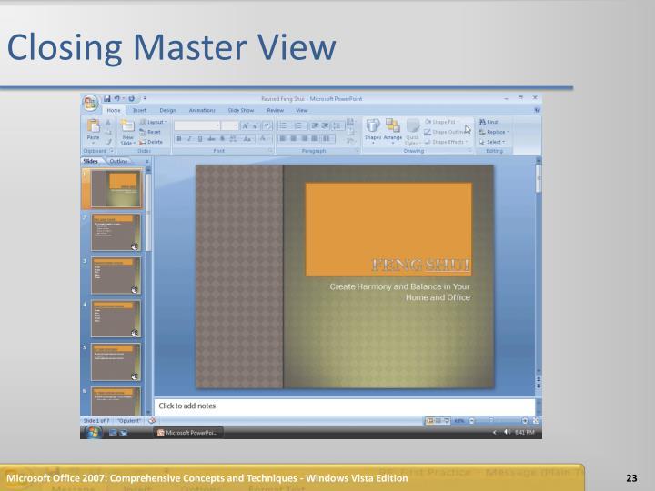 Closing Master View