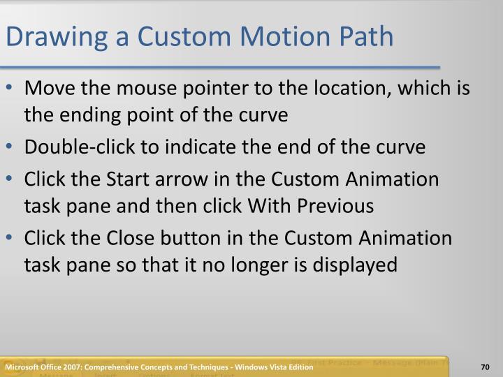 Drawing a Custom Motion Path