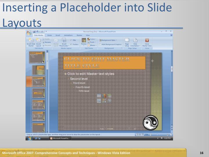 Inserting a Placeholder into Slide Layouts