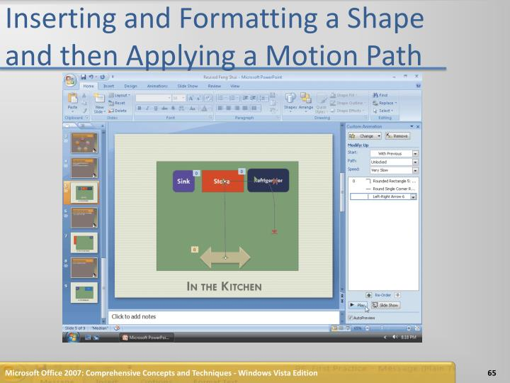 Inserting and Formatting a Shape and then Applying a Motion Path