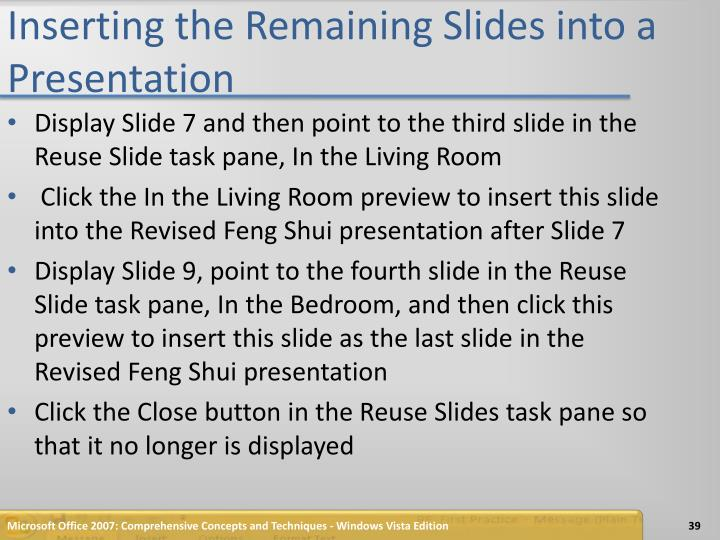Inserting the Remaining Slides into a Presentation