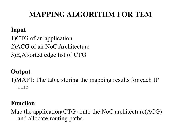 MAPPING ALGORITHM FOR TEM