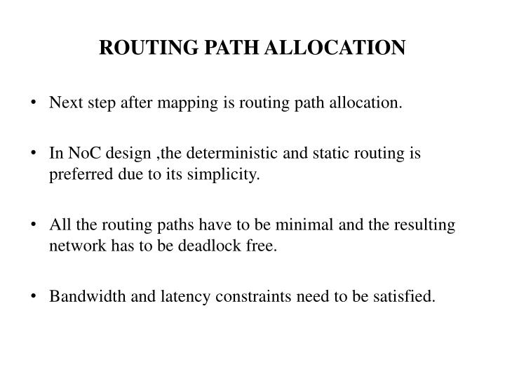 ROUTING PATH ALLOCATION