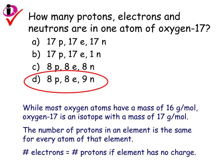 How many protons, electrons and neutrons are in one atom of oxygen-17?