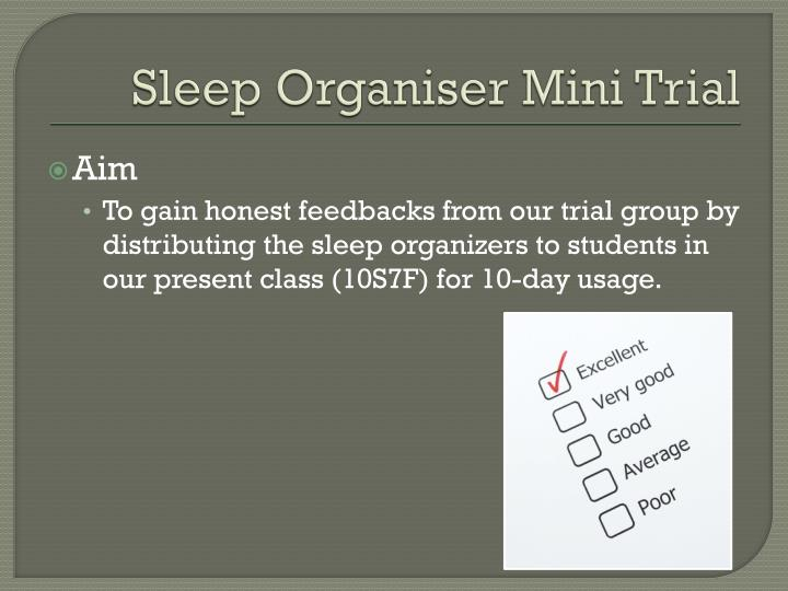 Sleep Organiser Mini Trial