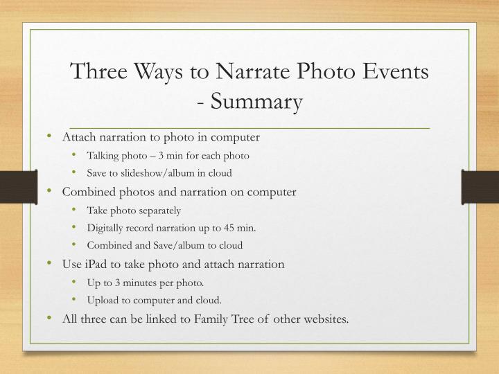 Three Ways to Narrate Photo Events - Summary