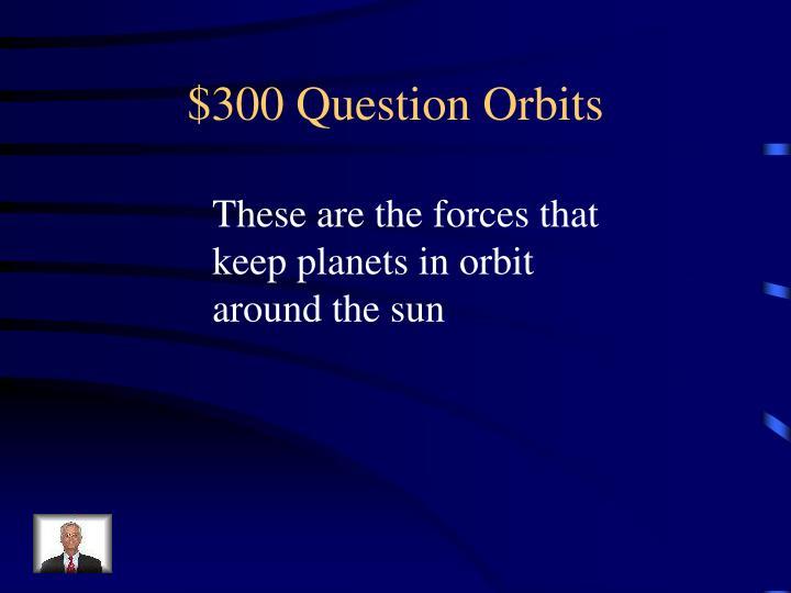 $300 Question