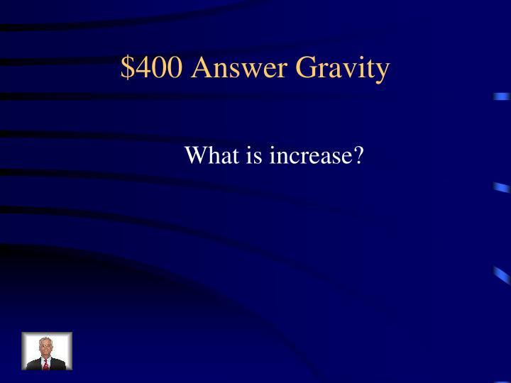 $400 Answer