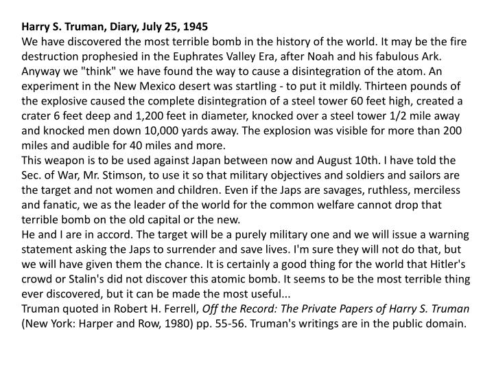 Harry S. Truman, Diary, July 25, 1945