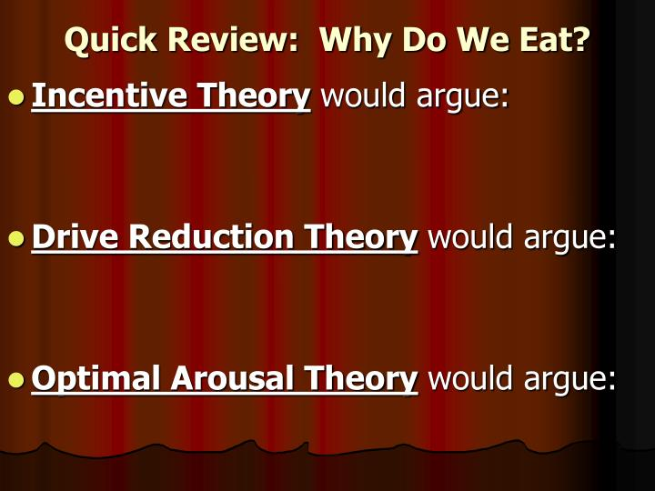 Quick Review:  Why Do We Eat?