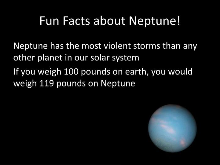 Fun Facts about Neptune!