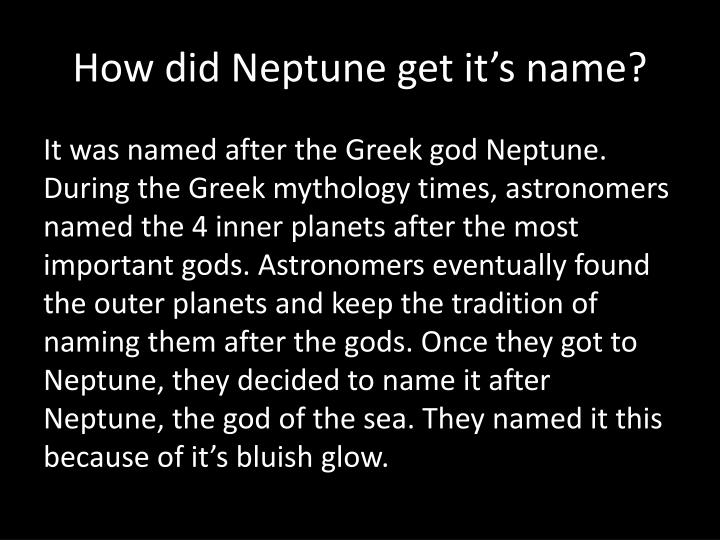 How did Neptune get it's name?