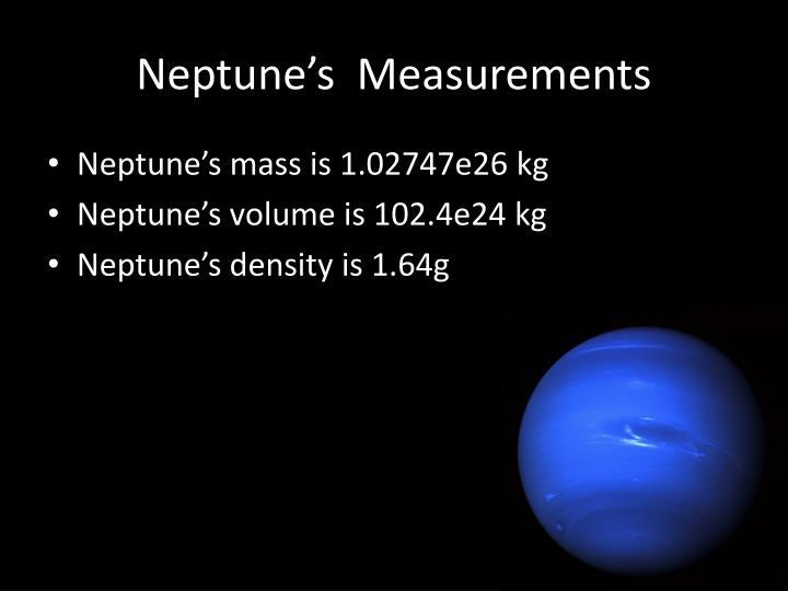 Neptune's  Measurements