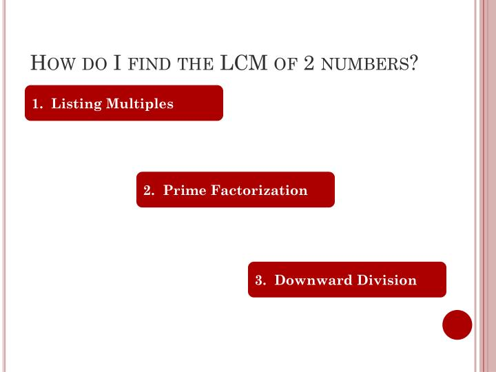 How do I find the LCM of 2 numbers?
