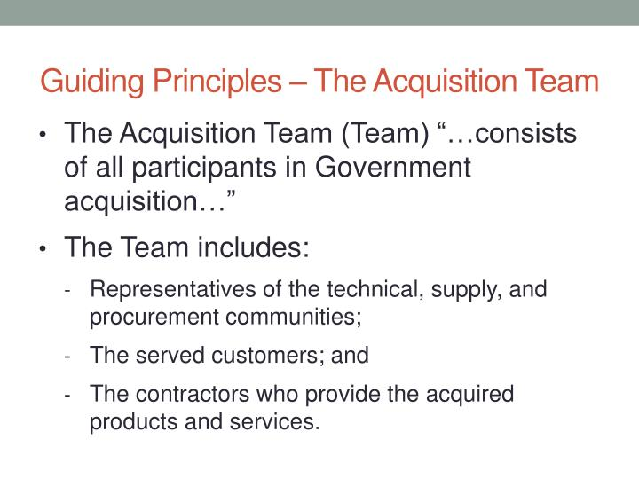 Guiding Principles – The Acquisition Team