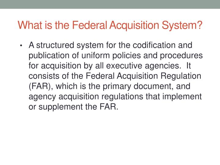 What is the Federal Acquisition System?