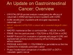 an update on gastrointestinal cancer overview3