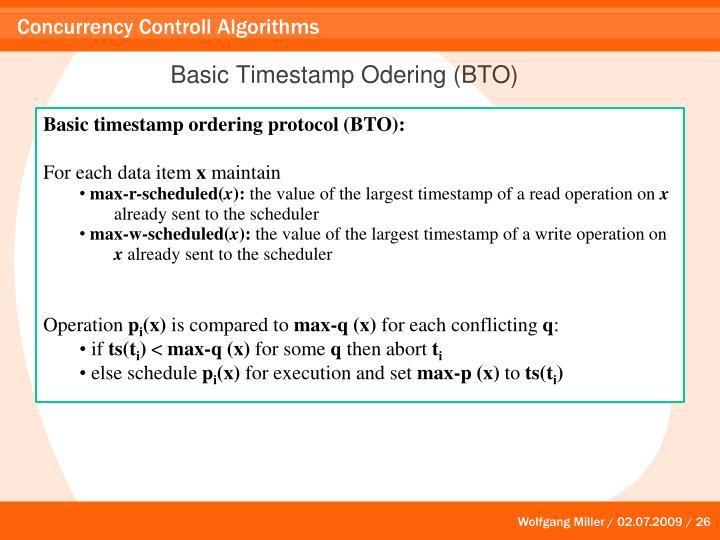 Basic Timestamp Odering (BTO)