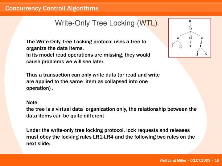 Write-Only Tree Locking (WTL)