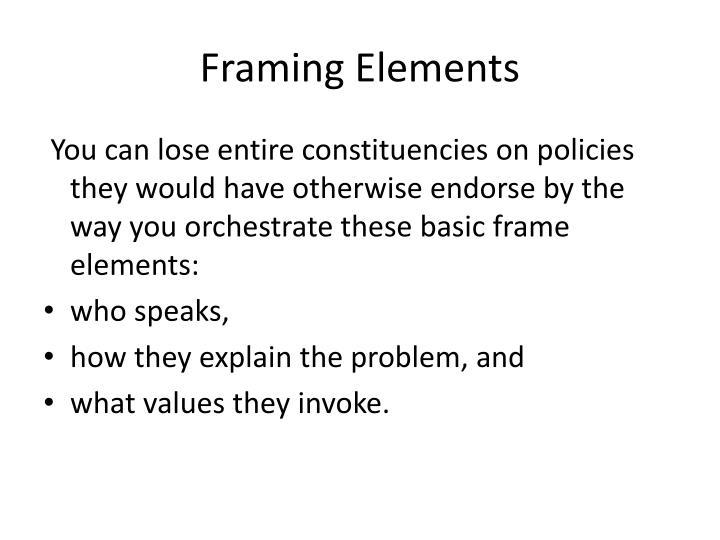 Framing Elements