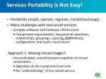 services portability is not easy