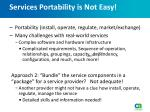 services portability is not easy1