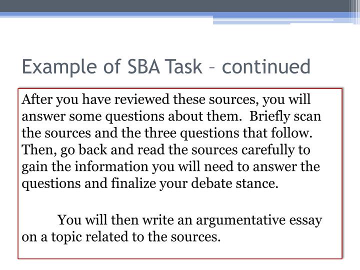 Example of SBA Task – continued