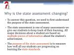 why is the state assessment changing