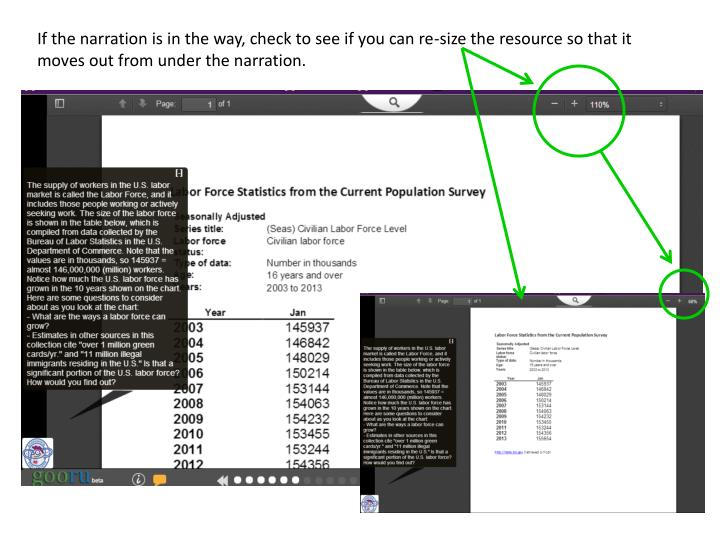 If the narration is in the way, check to see if you can re-size the resource so that it moves out from under the narration.