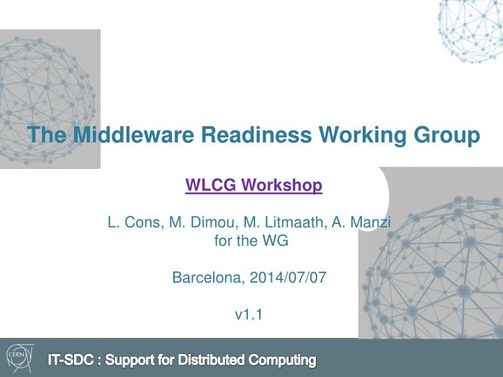 the middleware readiness working group wlcg workshop