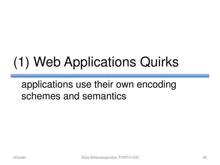 (1) Web Applications Quirks