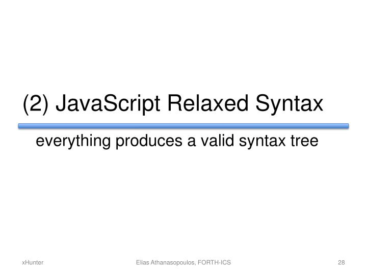 (2) JavaScript Relaxed Syntax