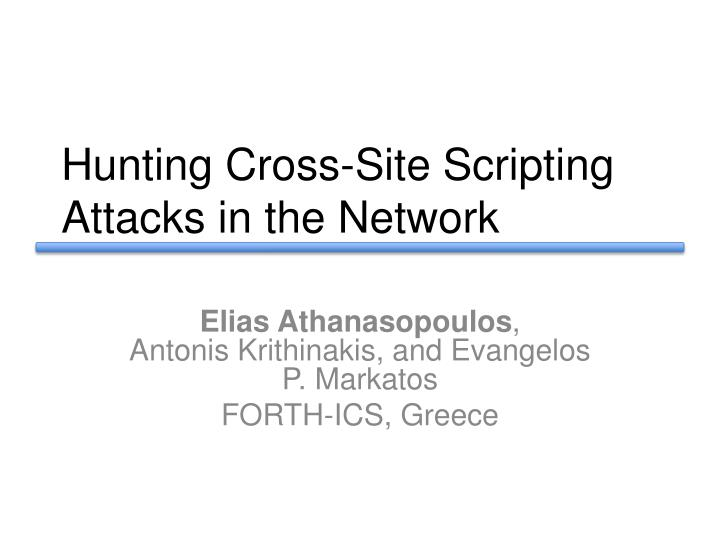 Hunting cross site scripting attacks in the network