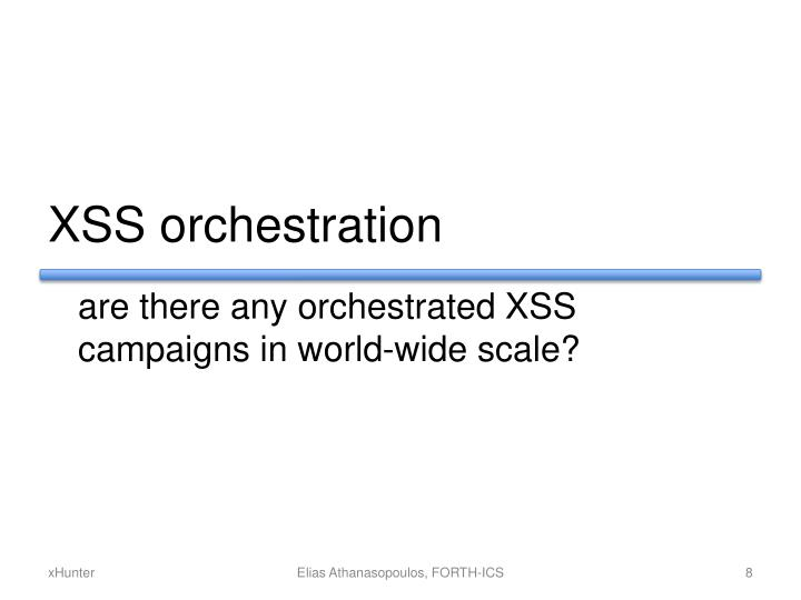 XSS orchestration