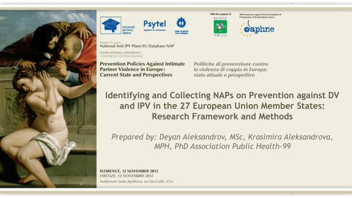 Identifying and Collecting NAPs on Prevention against DV and IPV in the 27 European Union Member States: Research Framework and Methods