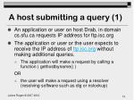 a host submitting a query 1