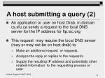 a host submitting a query 2