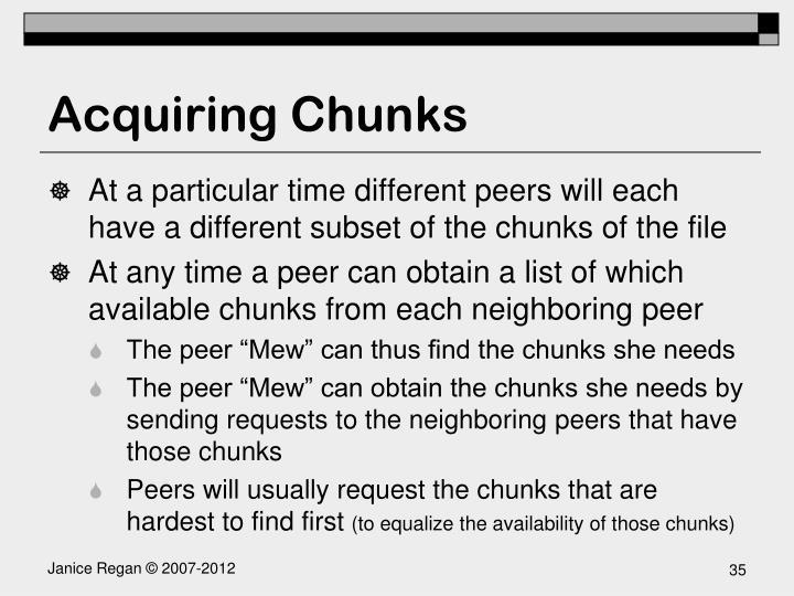Acquiring Chunks