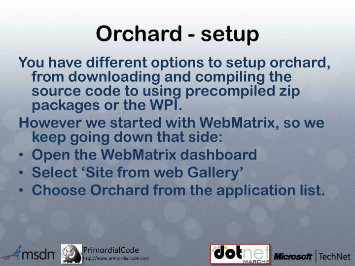 Orchard - setup