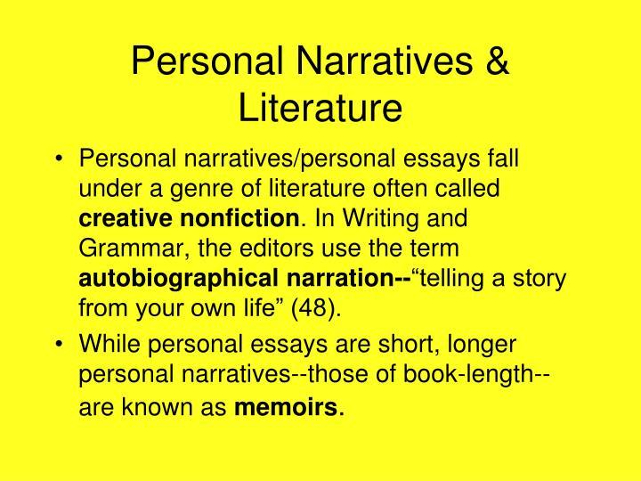 Personal Narratives & Literature