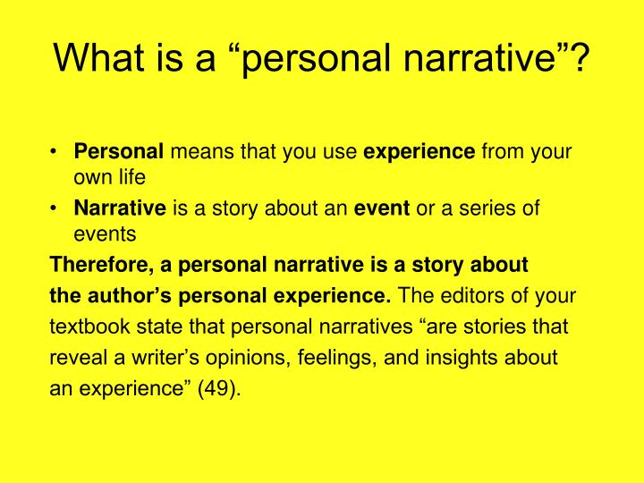 """What is a """"personal narrative""""?"""