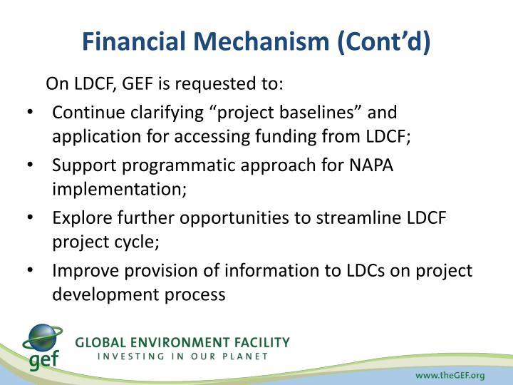 Financial Mechanism (Cont'd)