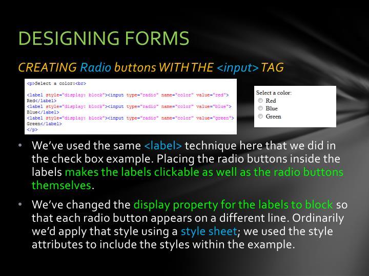 DESIGNING FORMS