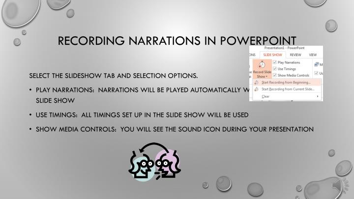 Recording narrations in powerpoint1